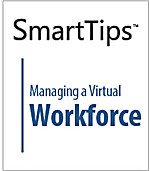 Image of SmartTips: Managing A Virtual Workforce
