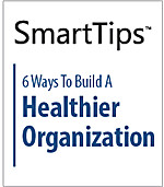 Image of SmartTips: 6 Ways To Build A Healthier Organization