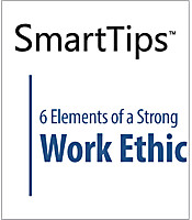 SmartTips: 6 Elements of A Strong Work Ethic