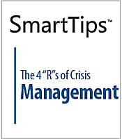 "SmartTips: The 4 ""R""s of Crisis Management"