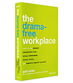 Image of The Drama-Free Workplace