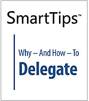 Image of SmartTips: Why — And How — To Delegate