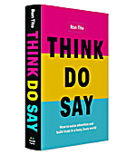Image of Think. Do. Say.