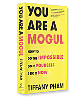 Image of You Are a Mogul