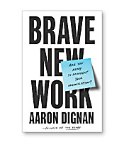 Speed Review: Brave New Work