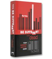 Image of Be Different or Be Dead