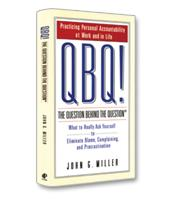 Image of QBQ! The Question Behind the Question