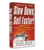 Image of Slow Down, Sell Faster!