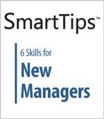 Image of SmartTips: 6 Skills For New Managers