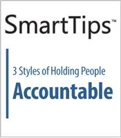 SmartTips: 3 Styles of Holding People Accountable
