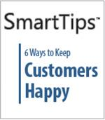 Image of SmartTips: 6 Ways To Keep Customers Happy