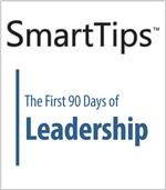 Image of SmartTips: The First 90 Days of Leadership