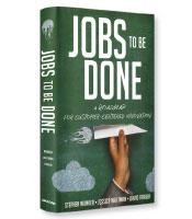 Speed Review: Jobs to Be Done