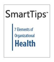 Image of SmartTips: 7 Elements of Organizational Health
