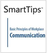Image of SmartTips: Basic Principles of Workplace Communication